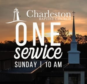 10:00 am One Worship Service @ Charleston Baptist Church | Charleston | South Carolina | United States