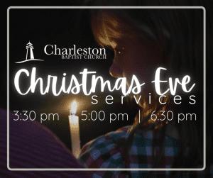 Christmas Eve Worship Services @ Charleston Baptist Church   Charleston   South Carolina   United States