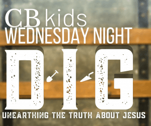 CB kids Wednesday Night Dig