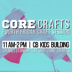 Fourth Friday Craft Session @ charleston baptist church | Charleston | South Carolina | United States